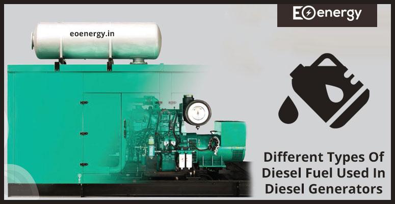 Different Types Of Diesel Fuel Used In Diesel Generators
