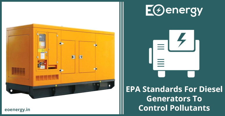 EPA Standards For Diesel Generators To Control Pollutants