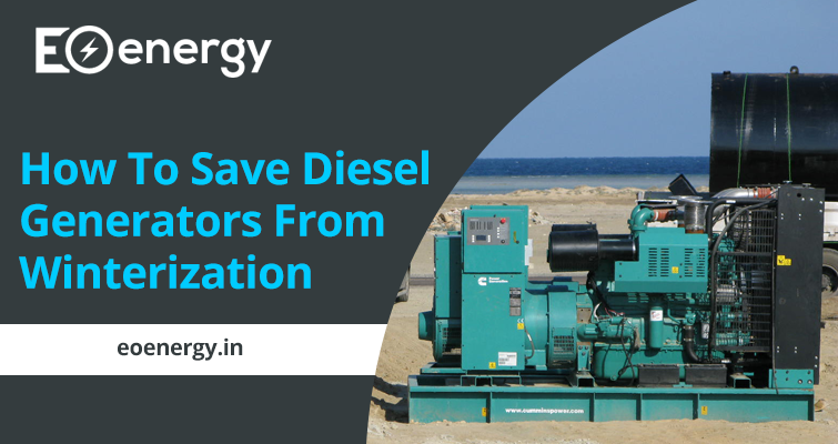 How To Save Diesel Generators From Winterization