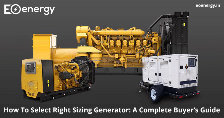 How To Select Right Sizing Generator: A Complete Buyer's Guide