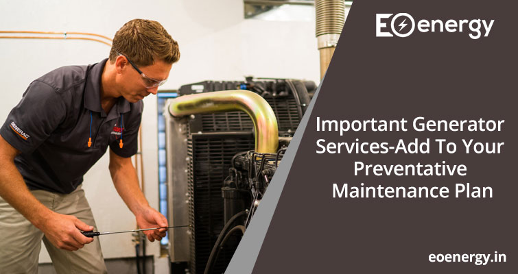 Important Generator Services – Add To Your Preventative Maintenance Plan