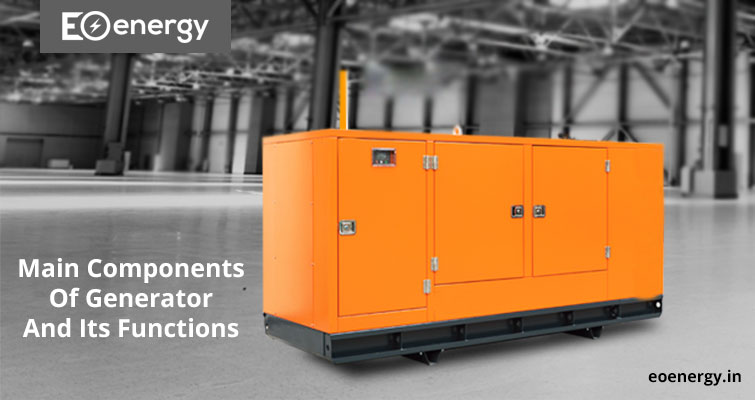 Main Components Of Generator And Its Functions