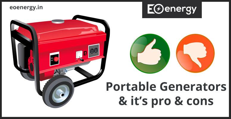 Portable Generators & it's pro & cons