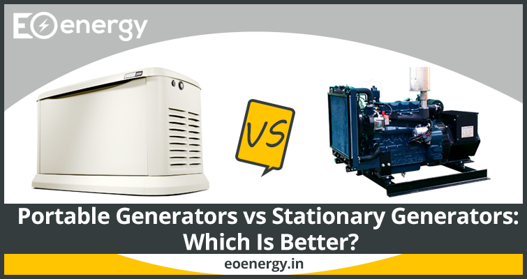 Portable Generators vs Stationary Generators: Which Is Better?