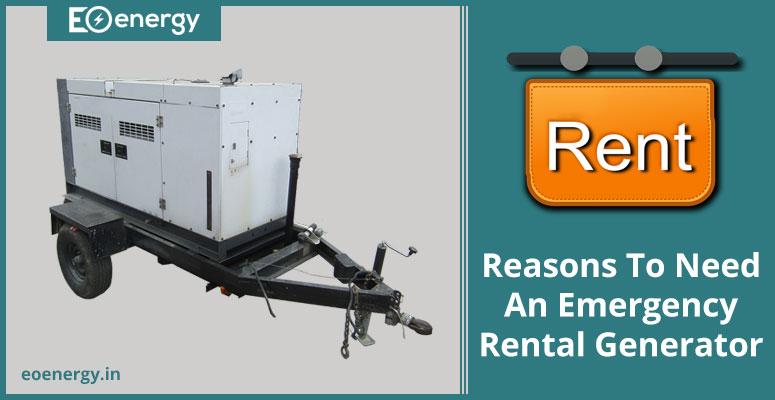 Reasons To Need An Emergency Rental Generator