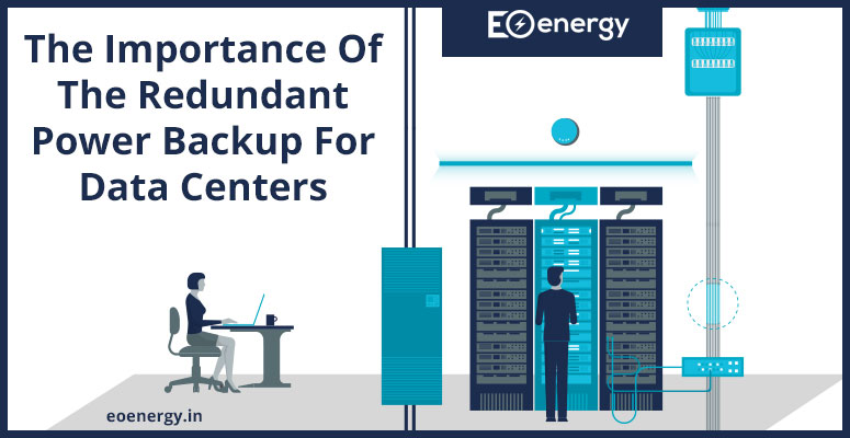 The Importance Of The Redundant Power Backup For Data Centers