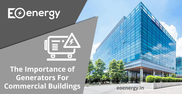 The Importance of Generators For Commercial Buildings