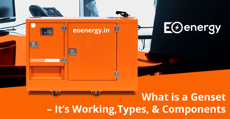 What is a Genset – It's Working, Types, & Components