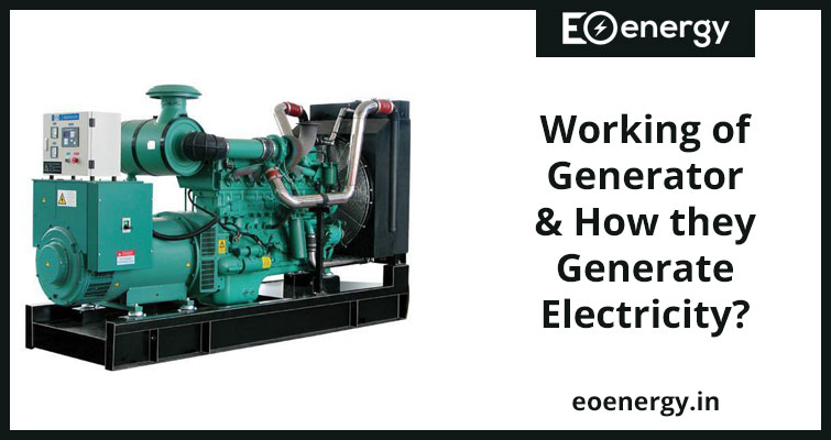 Working of Generator & How they Generate Electricity?