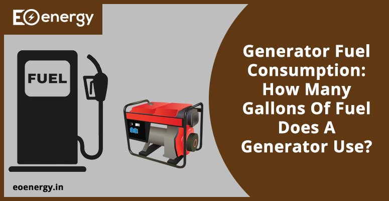 Generator Fuel Consumption: How Many Gallons Of Fuel Does A Generator Use?