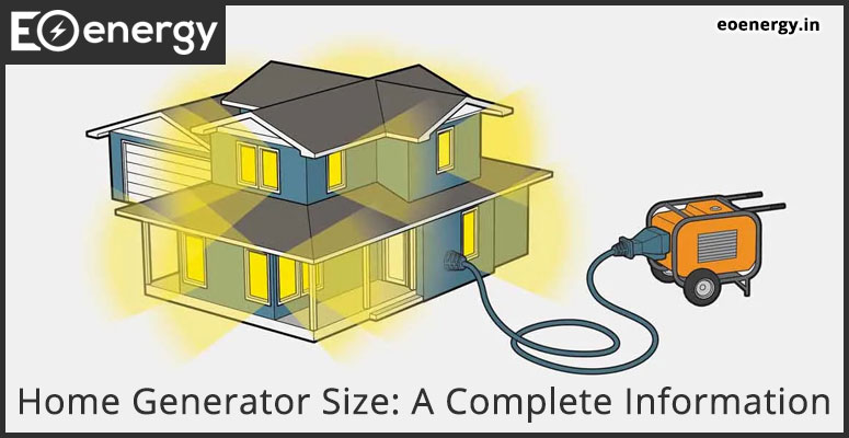 Home Generator Size: A Complete Information