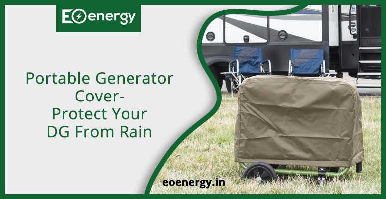 Portable Generator Cover- Protect Your DG From Rain