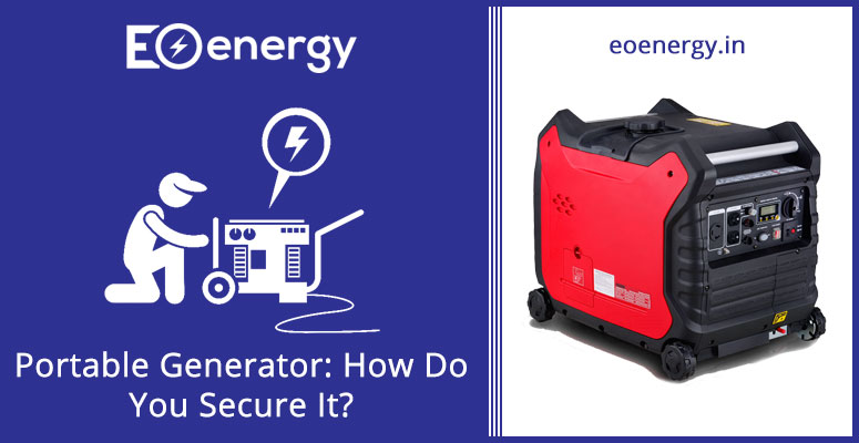 Portable-Generator-How-Do-You-Secure-It