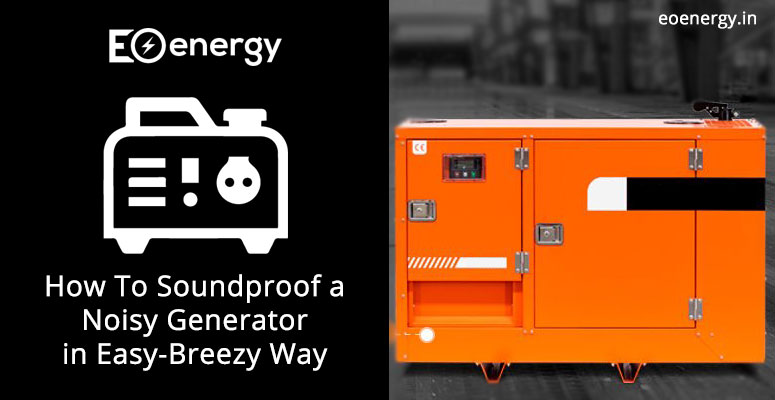 How To Soundproof a Noisy Generator in Easy-Breezy Way