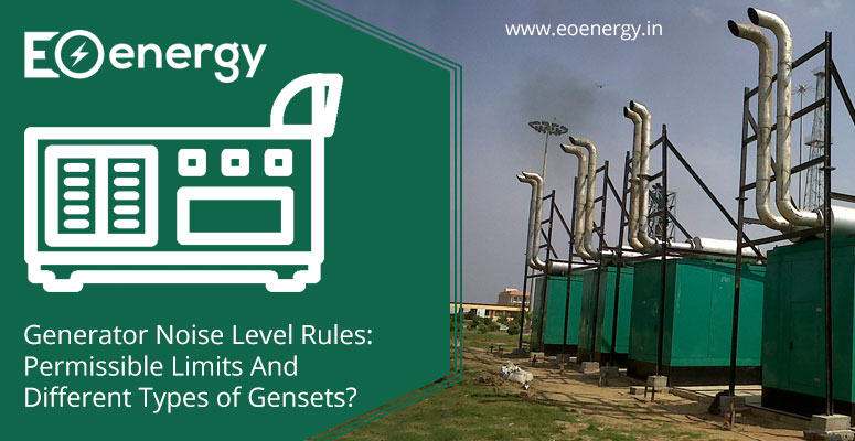 Generator Noise Level Rules: Permissible Limits And Different Types of Gensets?