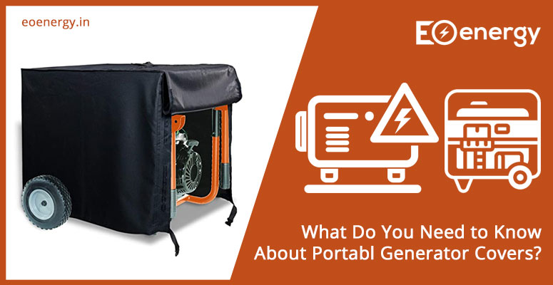 What Do You Need to Know About Portable Generator Covers?