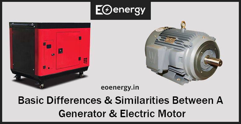 Basic Differences & Similarities Between a Generator & Electric Motor