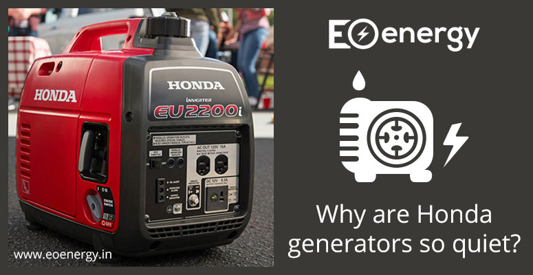 Why are Honda generators so quiet?